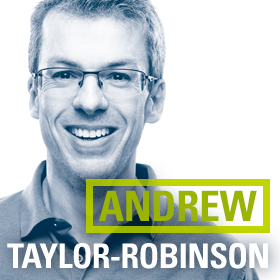 Get to know Andrew Taylor-Robinson